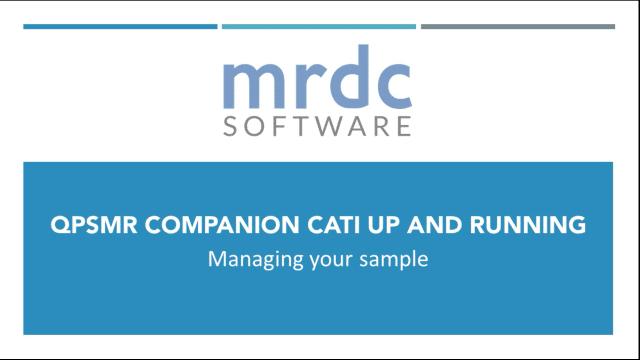 QPSMR Companion CATI Managing your sample