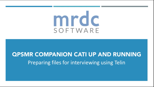 QPSMR Companion CATI Preparing files for interviewing