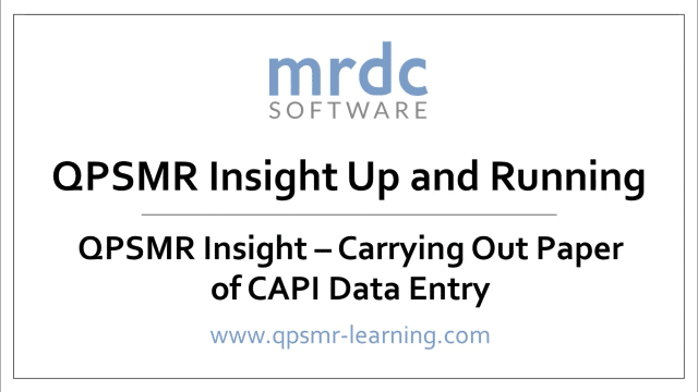 QPSMR Insight Carrying out paper of CAPI data entry