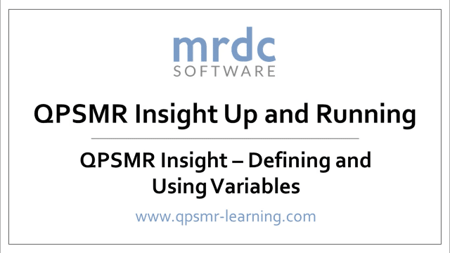 QPSMR Insight Defining and using variables