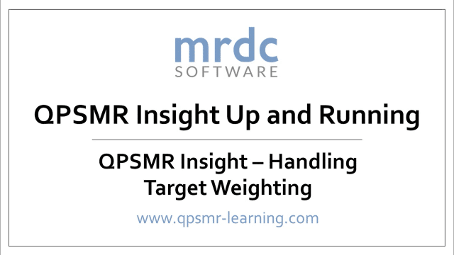 QPSMR Insight Handling target weighting