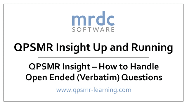 QPSMR Insight How to handle open ended verbatim questions