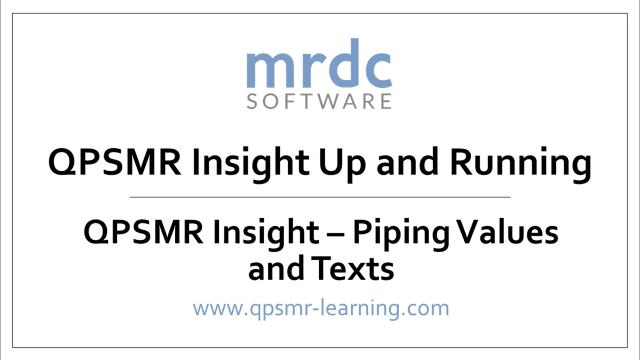 QPSMR Insight Piping values and texts