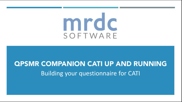 QPSMR Companion CATI - Building your questionnaire for CATI