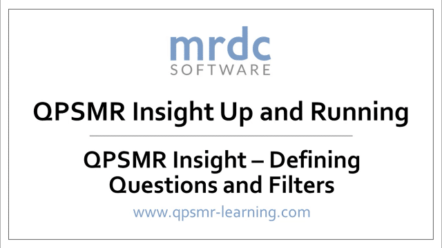 QPSMR Insight Defining questions and filters