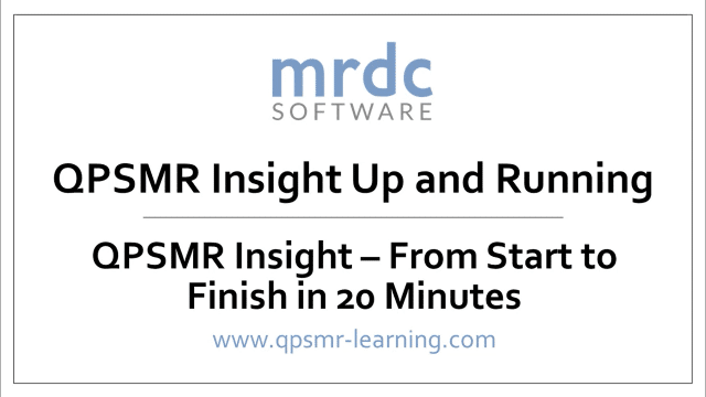 QPSMR Insight From start to finish in 20 minutes
