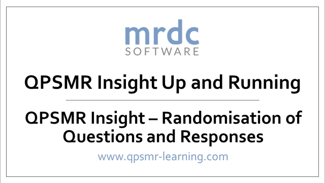 QPSMR Insight Randomisation of Questions and Responses