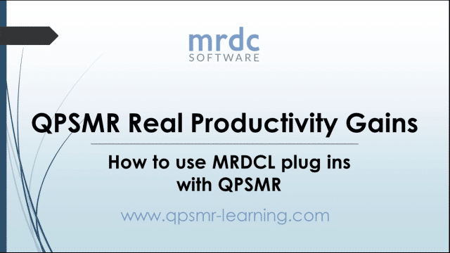QPSMR Real Productivity Gains: How to use MRDCL plug ins with QPSMR